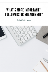 Helpful Tips on What You Should Focus On: Followers or Engagement