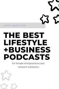 My recommendations for lifestyle and business podcasts for female entrepreneurs and network marketers!