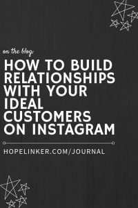 Guide for how to build relationships and engage with your ideal customers on Instagram