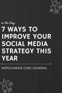 Social media marketing tips for small business owners! On the blog: 7 Ways to Improve Your Social Media Strategy This Year