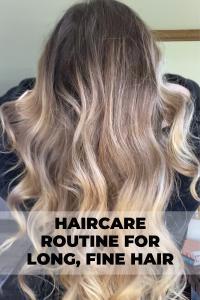 Bronde, Long, Fine Haircare Routine